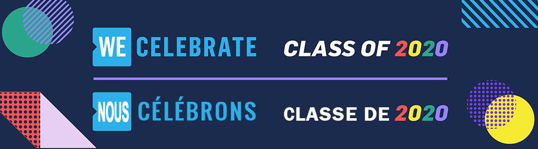 We Celebrate Class of 2020